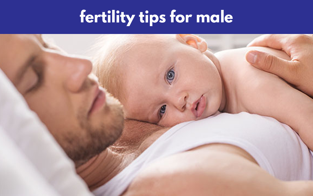 Fertility Tips for Male