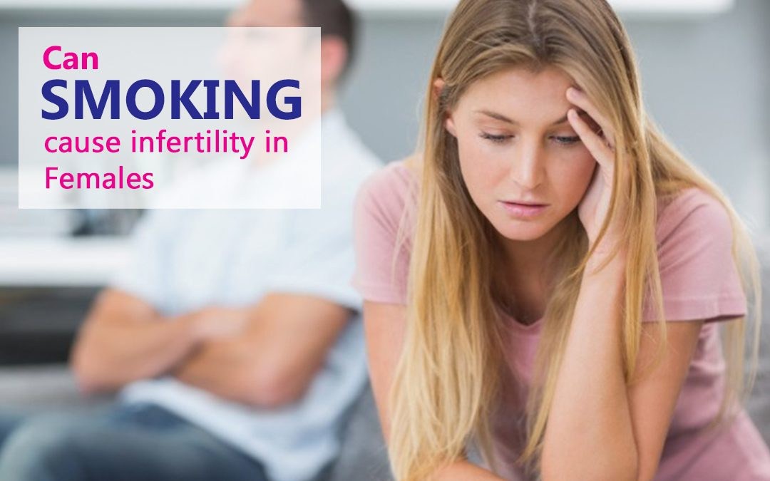 Can smoking cause infertility in Females